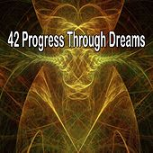 42 Progress Through Dreams de White Noise Babies