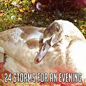 24 Storms for an Evening by Rain Sounds and White Noise