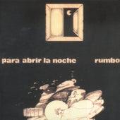 Para Abrir la Noche by Rumbo