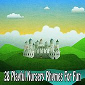 28 Playful Nursery Rhymes for Fun de Canciones Infantiles