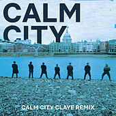 Calm City (Claye Remix) von Chainska Brassika