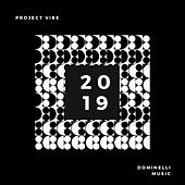 Project Vibe: 2019 de Various Artists