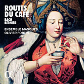 Bach & Bernier: Routes du café de Various Artists