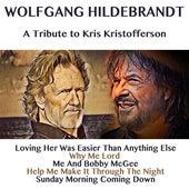 A Tribute to Kris Kristofferson von Wolfgang Hildebrandt