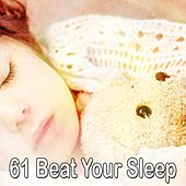 61 Beat Your Sleep by Spa Relaxation