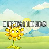 13 The Sing a Long Album by Canciones Infantiles