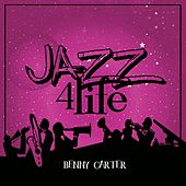 Jazz 4 Life by Benny Carter