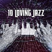 10 Loving Jazz by Chillout Lounge