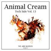 Animal Cream Tech Side, Vol. 13 von Various