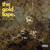 The Gold Tape by Vertical Jones