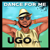 Dance for Me de UGO