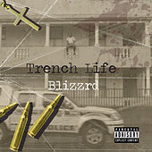 Trench Life de Blizzrd