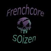 Frenchcore von Soizen