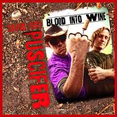 Sound Into Blood Into Wine de Puscifer