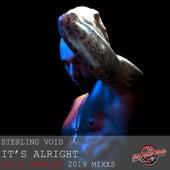 It's Alright von Sterling Void