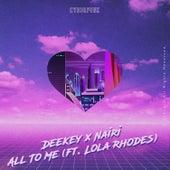 All To Me de Deekey & Nairi