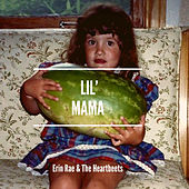 Lil Mama by Erin Rae