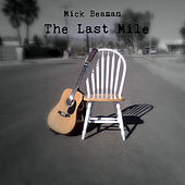 The Last Mile by Mick Beaman
