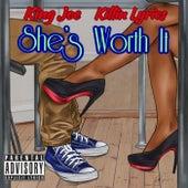 She's Worth It by King Joe