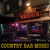 Country Bar Music by Various Artists