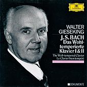 Bach: The Well-Tempered Clavier Book I& II BWV 846-893 by Walter Gieseking