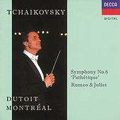Tchaikovsky: Symphony No.6/Romeo and Juliet by Orchestre Symphonique de Montréal