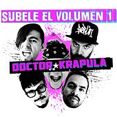 Súbele el Volumen, Vol. 1 de Doctor Krapula