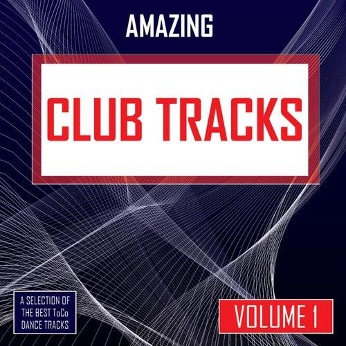 Amazing Club Tracks - vol. 1 by Various Artists