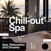 Chill-out Spa by Relaxation and Dreams Spa