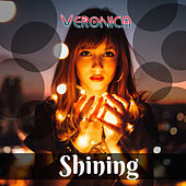 Shining- Single von Veronica