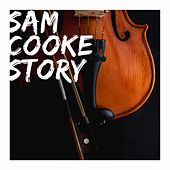 Sam Cooke Story von Sam Cooke