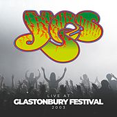 Live at Glastonbury Festival 2003 von Yes