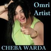 عمري ارتيست by Cheba Warda