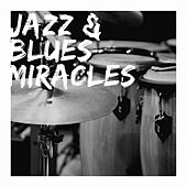 Jazz & Blues Miracles de Various Artists