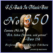 J.S.Bach: Ach, lieben Christen, seid getrost, BWV 114 (Music Box) de Shinji Ishihara