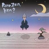 Pure Zen, Ken? by Yip Man