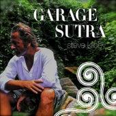 Garage Sutra von Steve Kilbey