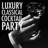 Luxury Classical Cocktail Party de Various Artists