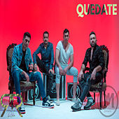 Quedate by Rob