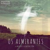 Nueva  Generacion by Os Almirantes