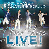 Clear Skies Live! in Bossier City, LA by Ernie Haase