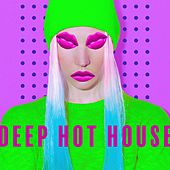 Deep Hot House by Various Artists