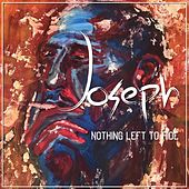 Nothing Left to Hide by Joseph