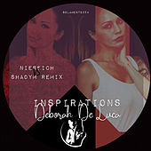 Inspirations (Niereich vs. Shadym Remix) by Deborah de Luca