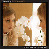 Actually (Frank Walker Remix) by Valerie Broussard
