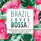 Brazil Loves Bossa, Vol. 2 de Various Artists