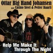 Help Me Make It Through the Night de Ottar 'Big Hand' Johansen