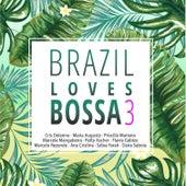 Brazil Loves Bossa, Vol. 3 de Various Artists