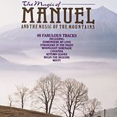 The Magic Of Manuel von Manuel And The Music Of The Mountains
