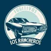 Fugitivos de Los Rancheros